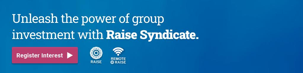 Register Interest in Raise Syndicate